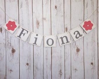FLORAL NAME BANNER, floral name, flower name banner, floral nursery decor, baby shower banner, baby shower decor, floral name sign