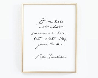 SALE - Dumbledore Poster, Digital Print, Harry Potter Quote, Pottermore, JK Rowling Quote, Book Print, Famous Quote Print