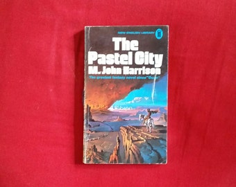 M. John Harrison - The Pastel City (New English Library 1971)