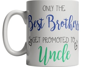 Mug Future Uncle - New Uncle mug   Best Brother Get Promoted   Future Uncle Mug   Uncle to be Baby Announcement Pregnancy Reveal Cup 497