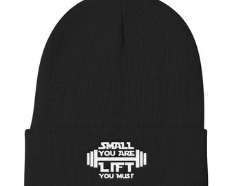 Small You Are Lift You Must Beanie - Workout Hat - Funny Fitness Hat - Yoda Beanie - Fitness Beanie - Funny Workout Hat - Yoda Hat