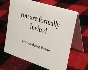 You are formally invited to a naked party for two card // Valentine's Day Card // Romantic Card // Flirty Love Card // Sexy Love Card