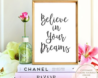 Printable wall art, Motivational art, Inspirational Art, Believe In Your Dreams, printable quote, Wall art prints, Home decor, Gift.