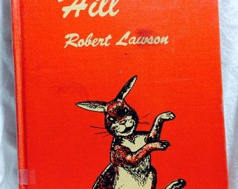 Rabbit Hill by Robert Lawson, Rabbit Hill, Kid's Books, Vintage Children's Books, Vintage Kid's Books, Rare Books