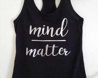 Mind Over Matter Racerback Tank
