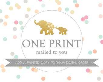 ONE PRINT mailed to you // Add a PRINTED copy to your digital order // Peanut Prints Boutique Printing.