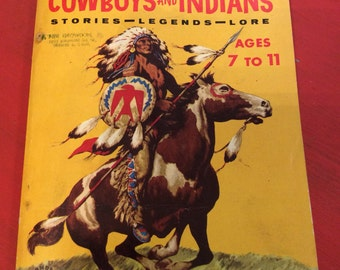 1954 The Cub Scout Book Of Cowboys And Indians/ Stories/Legends/Lore/ Wonder Books