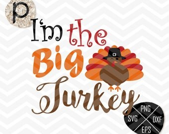 Big Turkey SVG*Thanksgiving Svg*Fall Svg*Brother Svg*Sister Svg*Little Big set*clipart,eps,dxf,png,jpg*Cutting File*Cricut*Silhouette