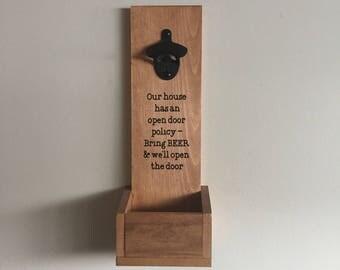 Hanging Bottle Opener / Hanging Beer Opener / Wedding Gift / Groomsmen Gift / Man Cave / Open Door Policy Beer Opener