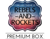 "February ""Rebels and Rockets"" Premium HootLoot Box"