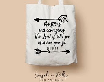 Christian Canvas Tote Bag - T2 - Be Strong and Courageous! - Joshua 1:9 - bible verse