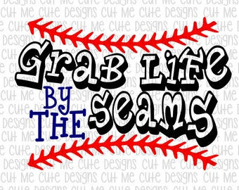 SVG DXF PNG cut file cricut silhouette cameo scrap booking Baseball Grab Life by the Seams