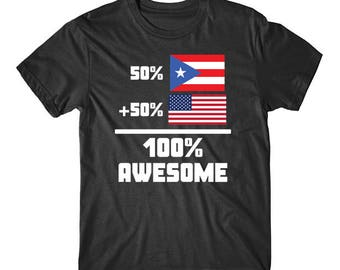 50 Puerto Rican 50 American 100% Awesome Funny Flag Shirt