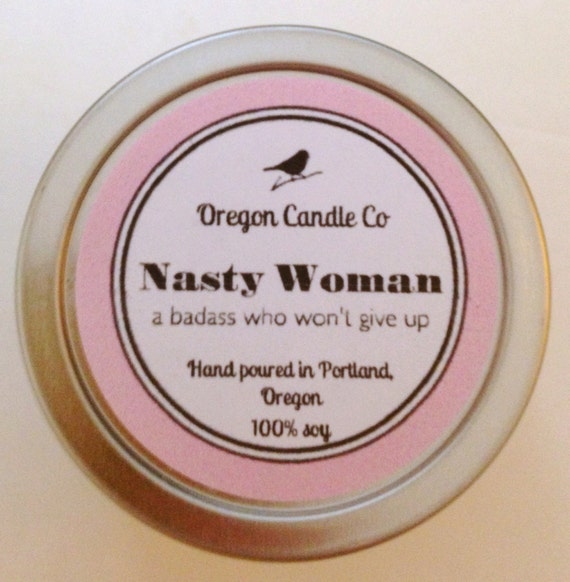 NASTY WOMAN >> Soy candle