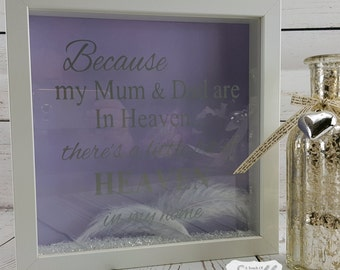 Because My Mum & Dad Are In Heaven Box Frame