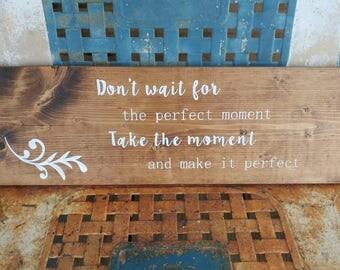 Handmade Inspirational Wooden Sign