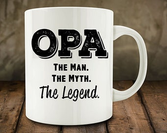 IMPERFECT SECONDS SALE - Opa The Man The Myth The Legend Coffee Mug (D-M848)