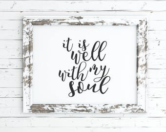 it is well with my soul print, Christian wall art, instant download, printable, art print, wall decor, wall art, home decor, printable art