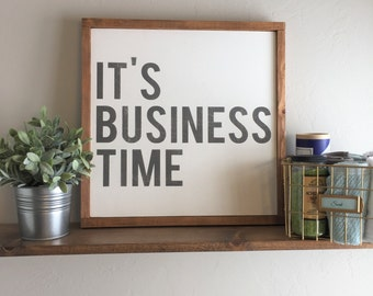 """It's Business Time   Flight of the Conchords   Wall Decor, Framed Wood Sign, 18""""x18"""""""
