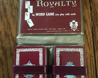Royalty, the word game you play with cards.