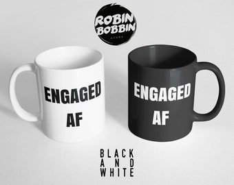 Engagement Announcement - Engaged AF - Engagement Gift for Best Friend - Wedding Planning Mug, Black and White
