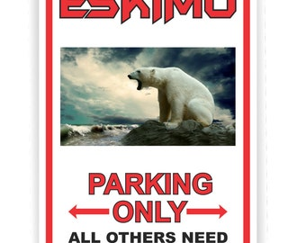 Custom, Personalized Aluminum Parking Sign