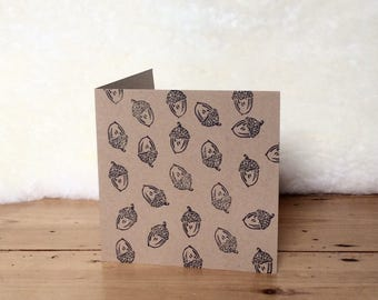 Acorn print Greeting Card- hand-stamped, recycled brown kraft card featuring acorn design. 'Squirrel's Dream'