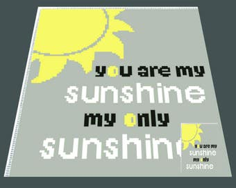 You are my sunshine C2C Graph