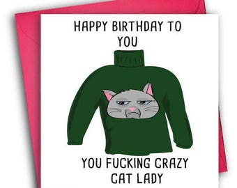 Crazy Cat Lady Card/ Funny Greetings Card/Funny Birthday