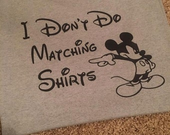 Don't do Disney Matching Shirt