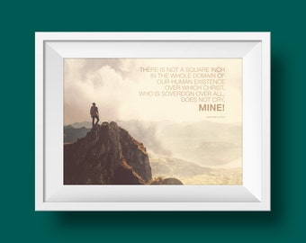 Theology Quote Art, Abraham Kuyper Wall Art, Inspirational Decor, Nature print, DIGITAL DOWNLOAD