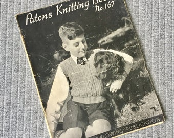 Patons Knitting Book No. 167 Boys Schoolwear Knitwear Instruction Book 1930s Vintage Knits Patons and Baldwins