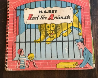 H.A. Rey's Feed The Animals rare Chatto and Windus