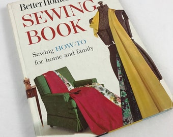Sewing Book From Better Homes & Gardens-Sewing How To For Home And Family-1961 Sewing Guide-Hardback-Meredith Press
