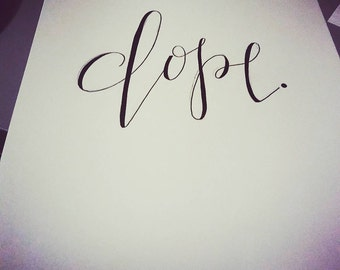 One Word Commissioned Lettering/Calligraphy