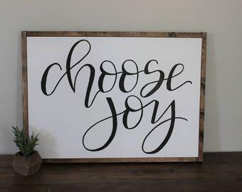 Choose Joy - framed sign - hand lettered sign - fixer upper - hand painted sign - farm house decor