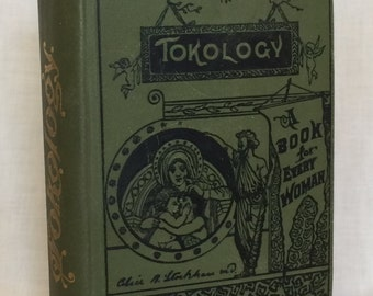 Tokology--A Book for Every Woman