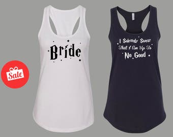 Harry Potter Bride I Solemnly Swear That I Am Up To No Good Matching Bridal Tanks Bachelorette. Custom Bridal [W0234,W0228][W0229,W0257]