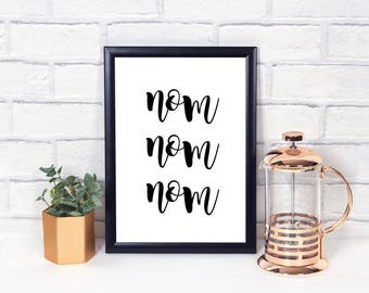 Nom Nom Nom Wall Print - Wall Art, Home Decor, Kitchen Print, Nom Print