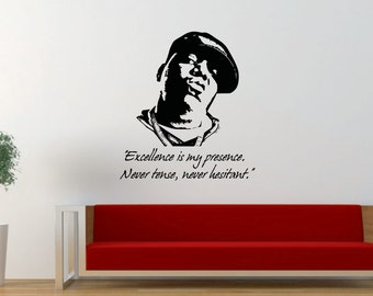Biggie Quote, Notorious, B.I.G., Hip Hop, Rap, Music, Decal, Vinyl, Home Decor, Sticker, Wall Art, Wall Decal, Bedroom, Living Room
