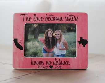Sisters Long Distance States Personalized Picture Frame GIFT The Love Between, Knows No Distance Quote
