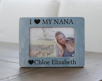 Gift for Grandma Gift for Nana Nanny Grandmother Personalized Picture Frame Gift I Love My Nana
