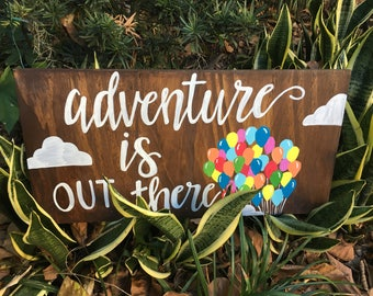 "Custom Calligraphy ""Adventure is out there"" Sign"