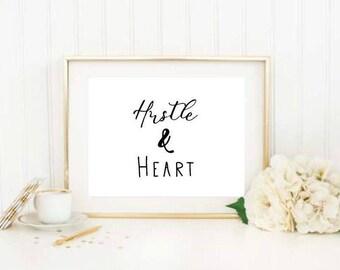 Hustle & Heart Printable