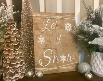 Let it Snow Christmas Sign, Pallet Wood Sign