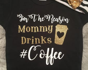 I'm The Reason Mommy Drinks//bodysuit//tee