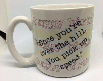 Over the Hill Birthday Mug