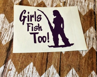 Girls Fish Too Car Decal, Sexy Women's Car Decal, Yeti Decal, Womens Vinyl Decal