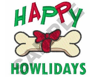 Happy Howlidays - Machine Embroidery Design
