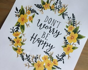 "A4 ""Don't worry be happy"" wreath quote print. Frame not included - just for reference :-)"